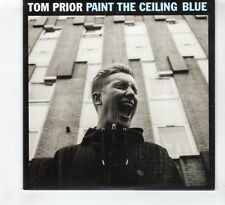 (HD765) Tom Prior, Paint The Ceiling Blue - 2015 DJ CD