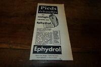 EPHYDROL - PIEDS ECHAUFFES -  Publicité de presse / Press advert !!! 1956