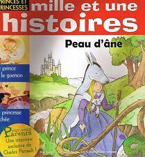 Mille et Une HISTOIRES * n° 38 * 4 récits de Princes et Princesses * Peau d'âne