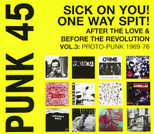 Punk 45 Sick on You One Way Spit After The Love and Before The. 5026328102795