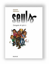 Gazzotti Vehlmann SEULS integrale Dupuis epuise 2010