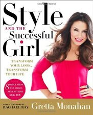 Book - Fitness - Style and the Successful Girl : Transform Your Look Your Life