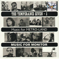 THE TEMPERANCE SEVEN Music For Metro-Land Music For Monitor 2015 2xCD BRAND NEW