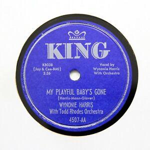 """WYNONIE HARRIS """"My Playful Baby's Gone"""" 1951 (E+) KING 4507 [R&B 78]"""