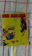 BOB MALLARD BIMESTRIEL NUMERO 3 JUILLET 1977 TB OCCASION EDITIONS VAILLANT