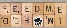 Scrabble Magnet Feed Me ~ I'm Fed Reminder Dog or Cat Paw Print Option