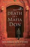 The Death Of A Mafia Don (Michele Ferrara), Michele Giuttari, Used; Good Book