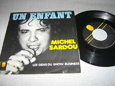 MICHEL SARDOU 45 TOURS FRANCE UN ENFANT