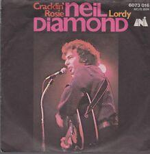 "7"" Neil Diamond Cracklin`Rose / Lordy 70`s Phonogram UNI 6073 016"