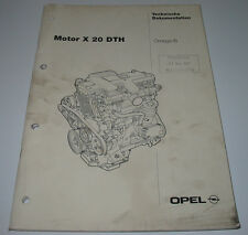 Werkstatthandbuch Opel Omega B Motor X 20 DTH Technische Dokumentation 10/1997!