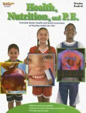 Health, Nutrition, and P. E. : Grades Prek-K