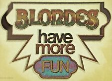 Original Vintage Blondes Have More Fun Iron On Transfer Glitter