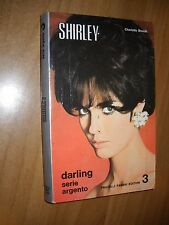 LIBRO -SHIRLEY - CHARLOTTE BRONTE - DARLING SERIE ARGENTO - 1969 - NUOVO - 12-