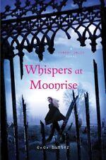 Whispers at Moonrise (A Shadow Falls Novel)