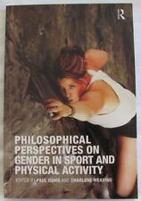 Philosophical Perspectives on Gender in Sport & Physical Activity: Davis/Weaving
