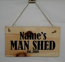 Sign Plaque Daddy Dad MAN SHED Est. 2018 Outdoor Garage Shop Cave Shop Workshop
