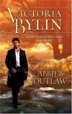 Abbie's Outlaw by Bylin, Victoria, Good Book