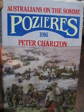 WW1 Pozieres 1916 Australians On The Somme Charlton SCARCE Book