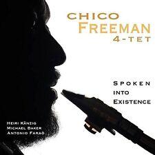 CHICO 4-TET FREEMAN - SPOKEN INTO EXISTENCE  CD NEU