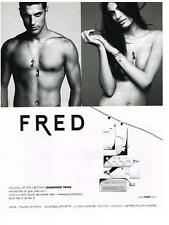 PUBLICITE ADVERTISING  2007  FRED   collection DIAMOND TAGS  bijoux