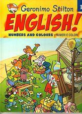GERONIMO STILTON. ENGLISH. 1. NUMBERS AND COLOURS - NUMERI E COLORI