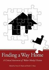 Finding a Way Home: A Critical Assessment of Walter Mosley's Fiction-ExLibrary