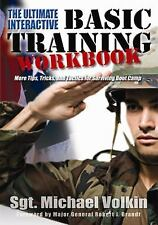 Ultimate Interactive Basic Training Workbook : What You Must Know to Survive and