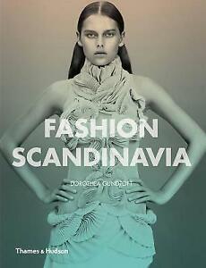 Fashion Scandinavia: Contemporary Cool by Dorothea Gundtoft (Paperback, 2013)
