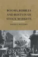 Booms, Bubbles and Busts in the US Stock Market by David Western (2004, Paper...