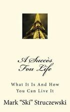 A Succès Fou Life: What It Is And How You Can Live It