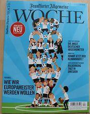 Frankfurter Allgemeine Woche  - 24/2016 - Redaktion der FAZ - 10.06.2016