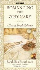 Romancing The Ordinary  by Sarah Ban Breathnach NEW (audio book, cassette)