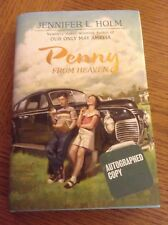 Penny from Heaven by Holm, Jennifer L. - 2006 Like New AUTOGRAPHED - Rare!