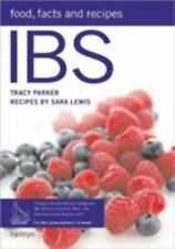 Ibs : Food, Facts and Recipes by Sara Lewis and Tracy Parker (2006, Paperback)