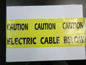 Caution Electric Cable Below - Warning Tape selling in 10 meter lengths