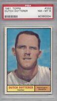 1961 Topps baseball card #332 Dutch Dotterer, Washington Senators PSA 8 NMMT