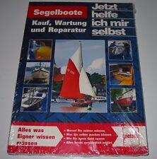 Reparaturanleitung Segelboote Kauf Wartung Reparatur Jetzt helfe ich mir selbst!