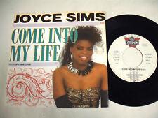 "JOYCE SIMS Come Into My Life 7"""