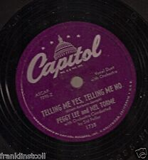 Peggy Lee & Mel Torme on 78 rpm Capitol 1738: Telling Me Yes, Telling Me No