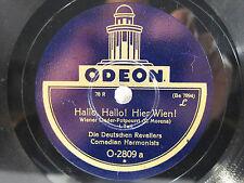 78rpm COMEDIAN HARMONISTS - HALLO, HALLO ! HIER WIEN ! - SELTENE ODEON
