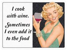 I Cook With Wine - Tin Metal Wall Sign