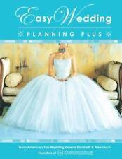 Easy Wedding Planning Plus by Alex A. Lluch and Elizabeth Lluch (2007, Trade...