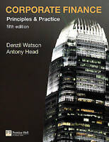 Corporate Finance Principles and Practice by Watson, Denzil, Head, Antony