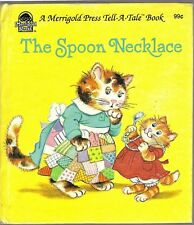 Children's Tell-A-Tale Book THE SPOON NECKLACE