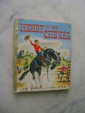 Henry et son cheval - Un petit livre d'or n° 126 - EO Deux coqs d'or 1956