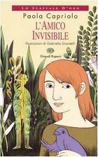 L' amico invisibile. Libro per ragazzi di P. Capriolo e G. Giandelli - Einaudi