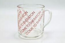 Vintage Come to Sheraton Hotel Clear Glass Coffee Mug Cup
