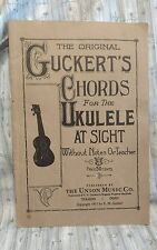 The Original Guckerts Chords For The Ukulele at Sight 1917
