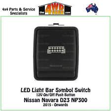 LED Light Bar Symbol Switch 12V fit Nissan Navara D23 NP300 Pathfinder R52 XTrai