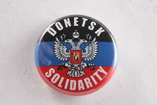 """Ukraine Russia Donetsk Peoples Republic Solidarity  1"""" Button Badge Pin"""